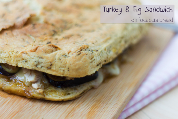Turkey & Fig Sandwich