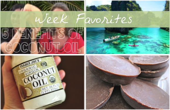 Week Favorites - Coconut Oil Benefits