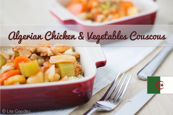 Algerian Chicken & Vegetables Couscous